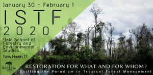 International Society of Tropical Foresters @ New Haven, CT, USA
