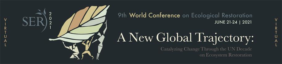 9th World Conference on Ecological Restoration