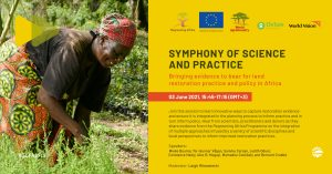 Restoring Africa's Drylands: Symphony of practice and science @ Online