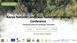 Kenya National Landscape Restoration Scaling Conference @ Online